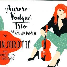 AURORE VOILQUE TRIO feat ANGELO DEBARRE