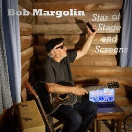 BOB MARGOLIN - Star Of Stage And Screens