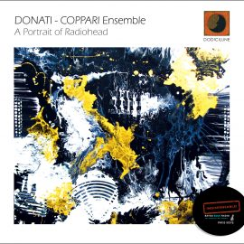 Donati – Coppari Ensemble – A Portrait Of Radiohead