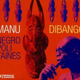 MANU DIBANGO - Négropolitaines
