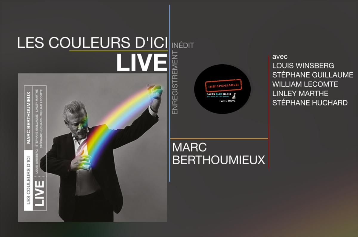 Marc Berthoumieux – Les couleurs d'Ici