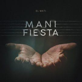 EL MATI - Mani Fiesta
