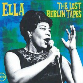 ELLA - The Lost Berlin Tapes
