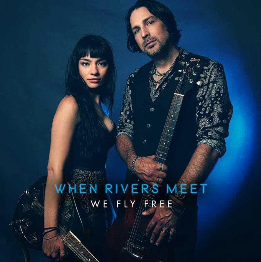 WHEN RIVERS MEET - We Fly Free