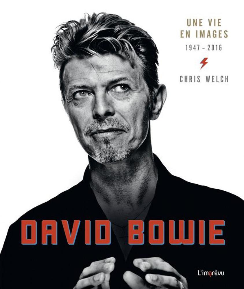 DAVID BOWIE, UNE VIE EN IMAGES 1947-2016
