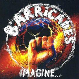 BARRICADES - Imagine