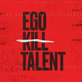 EGO KILL TALENT