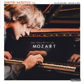 Dimitri Naïditch Trio – Ah ! Vous dirai-je… Mozart