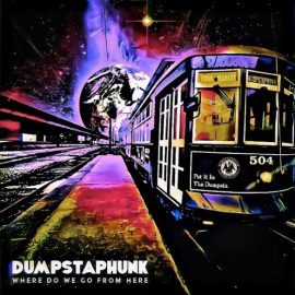 Dumpstaphunk: new album