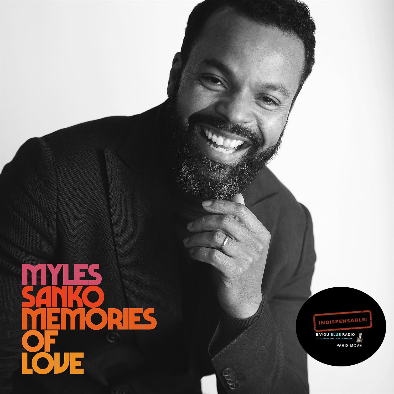 Myles Sanko – Memories Of Love