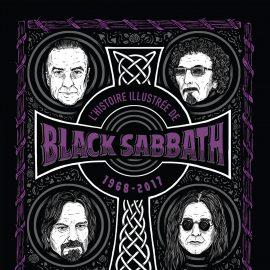L'HISTOIRE ILLUSTREE DE BLACK SABBATH 1968-2017