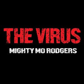 "Mighty Mo Rodgers answers questions about his latest album, ""The Virus"""