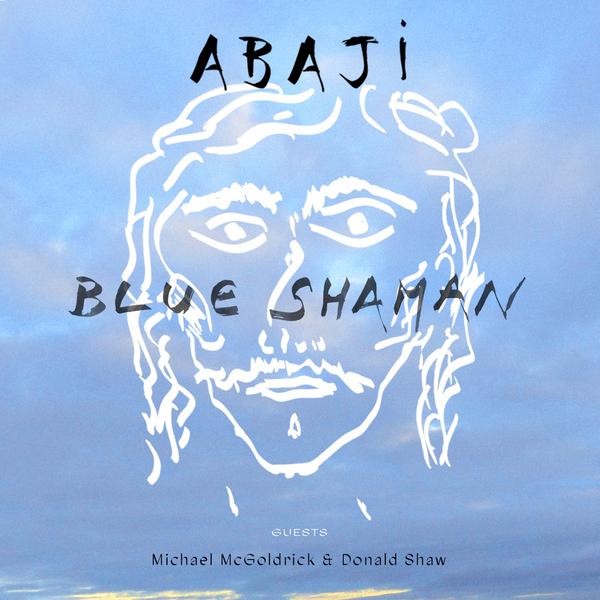 Abaji, nouvel album Blue Shaman