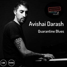 Avishai Darash – Quarantine Blues