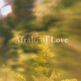 BETA RADIO - Afraid Of Love
