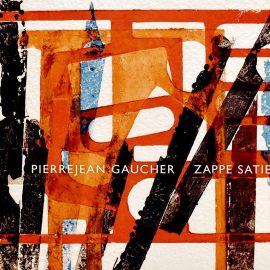 PIERREJEAN GAUCHER - Zappe Satie