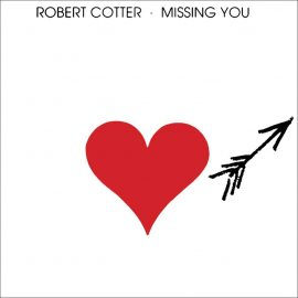 ROBERT COTTER - Missing You
