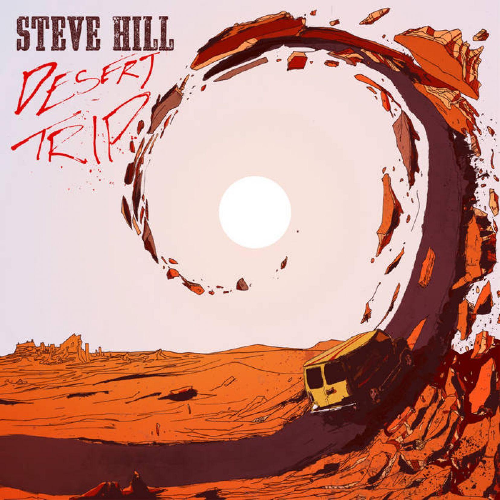 STEVE HILL - Desert Trip