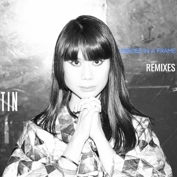 Tin : sortie de l'EP Heroes in a Frame Remixes