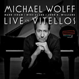 Michael Wolff – Live at Vitellos