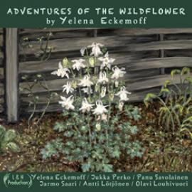 Yelena Eckemoff - Adventures of the Wildflower
