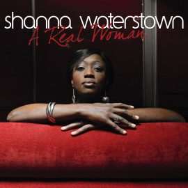 SHANNA WATERSTOWN - A Real Woman
