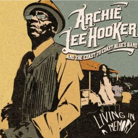 ARCHIE LEE HOOKER & THE COAST TO COAST BLUES BAND