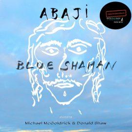 ABAJI – BLUE SHAMAN