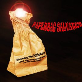 RANDY McALLISTER - Paperbag Salvation