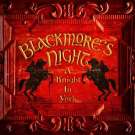 BLACKMORE 'S NIGHT - A Knight In York