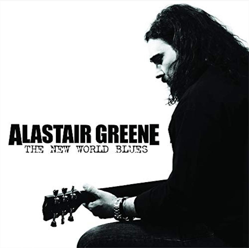 ALASTAIR GREENE - New World Blues