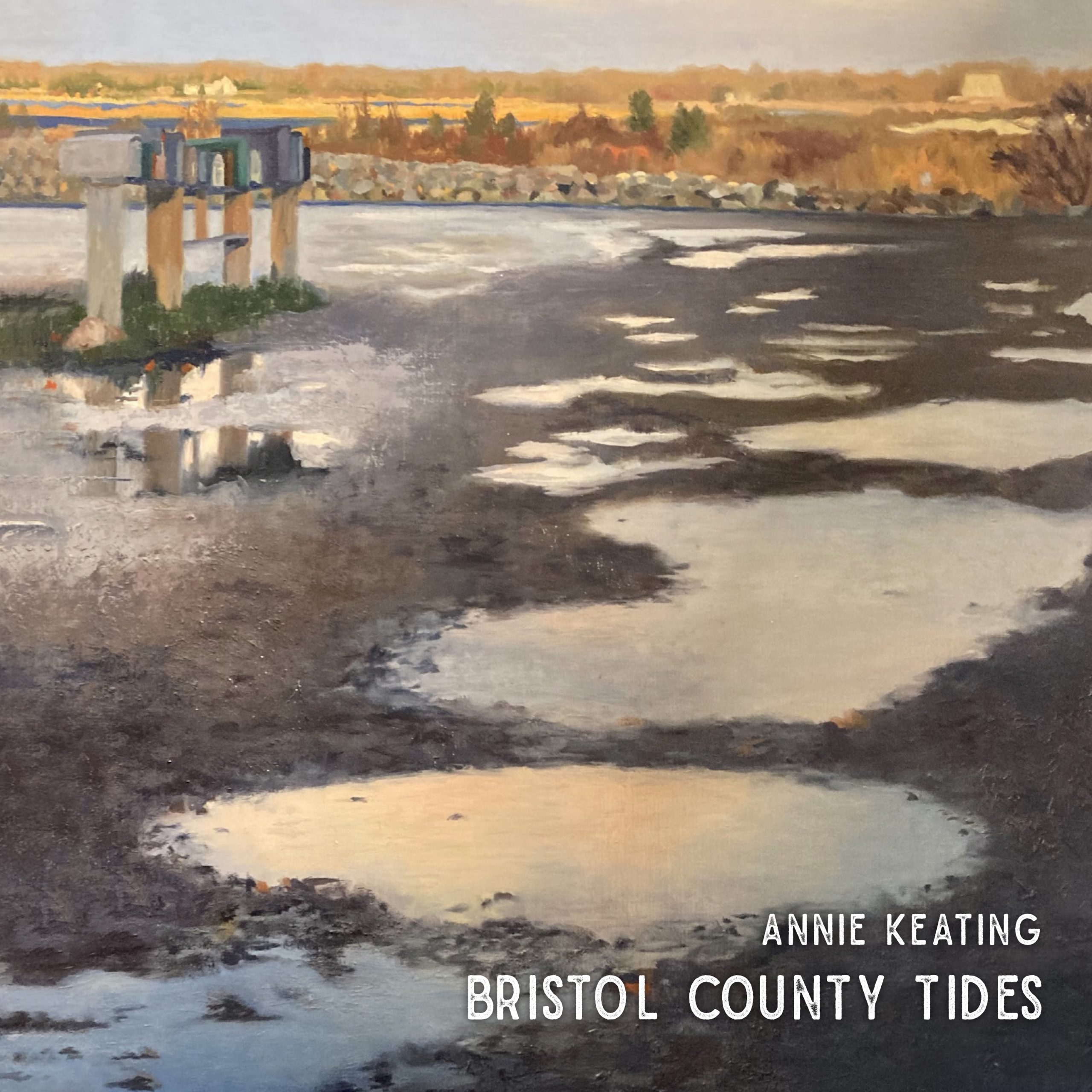 ANNIE KEATING - Bristol County Tides