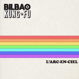 BILBAO KUNG-FU - L'Arc-En-Ciel