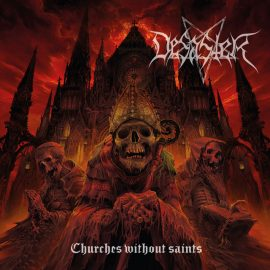 DESASTER Nouvel album, Churches Without Saints