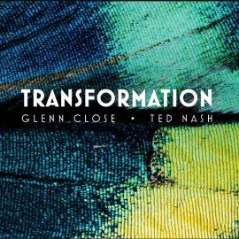 GLENN CLOSE - TED NASH - Transformation