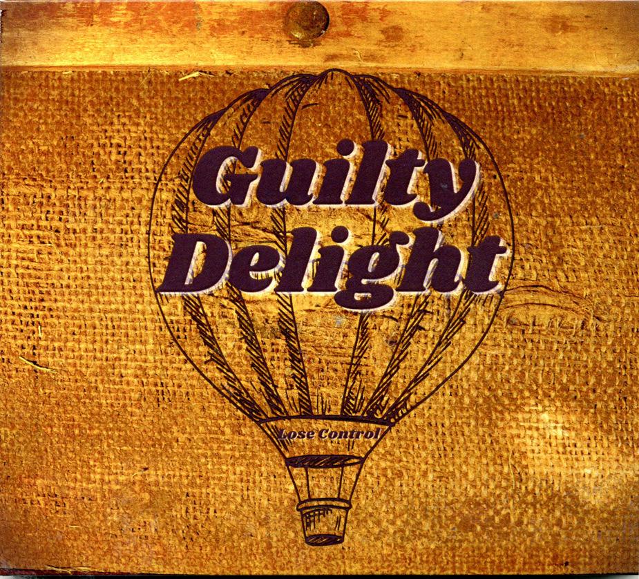 GUILTY DELIGHT - Lose Control