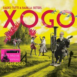 Radio Tutti & Barilla Sisters – Xogo