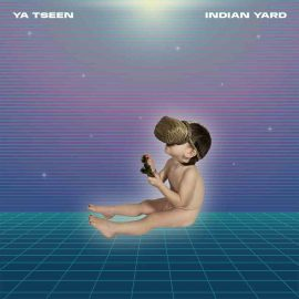 YA TSEEN - Indian Yard
