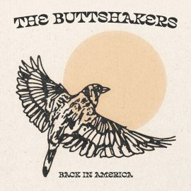 The Buttshakers nouveau single, Back In America