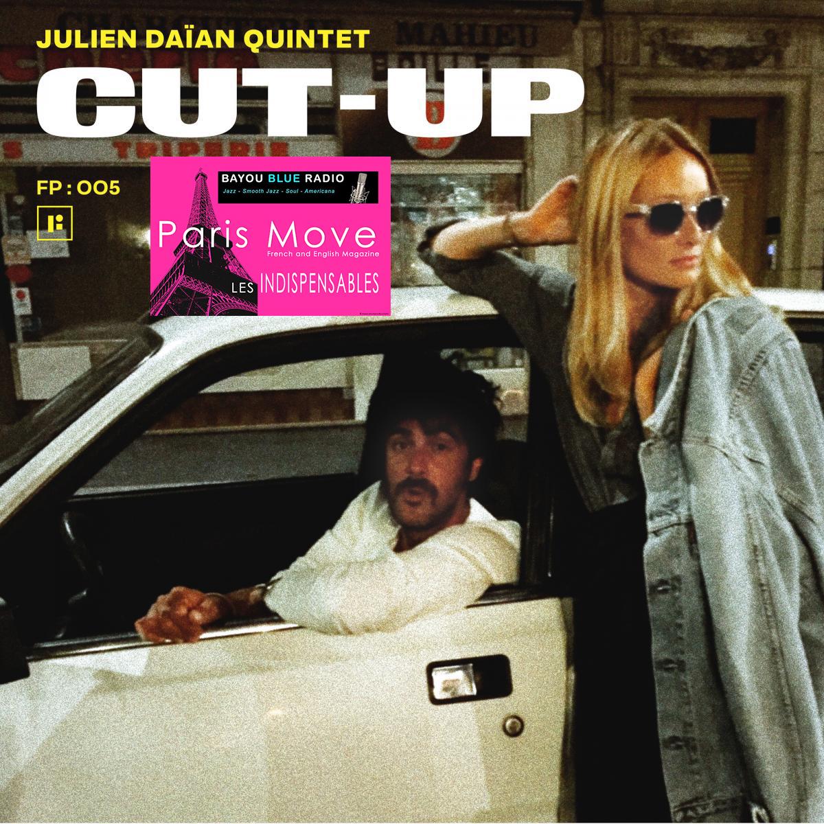 Julien Daian Quintet - Cut Up