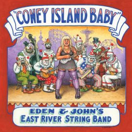 EAST RIVER STRING BAND - Coney Island Baby