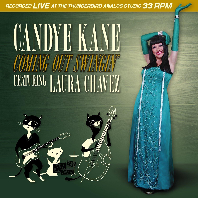 CANDYE KANE - Coming Out Swingin'