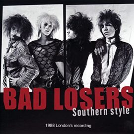 BAD LOSERS - Southern Style