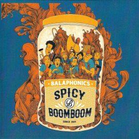 BALAPHONICS - Spicy Boom Boom