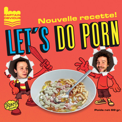 CAPTAIN OBVIOUS - Let's Do Porn