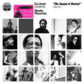 DJ Amir presents 'Strata Records - The Sound of Detroit' Volume 1