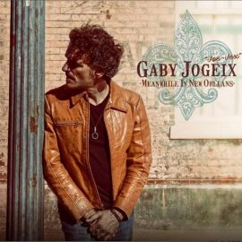 GABY JOGEIX - Meanwhile In New Orleans