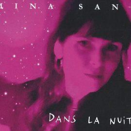 MINA SANG - Dans La Nuit