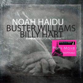 Noah Haidu - Slowly: Song for Keith Jarrett
