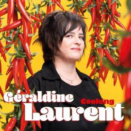 GERALDINE LAURENT - Cooking